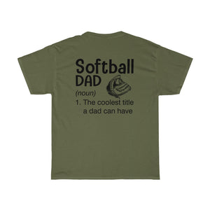 Softball Dad Definition/Got Ya Dad/Unisex Heavy Cotton Tee