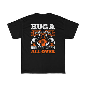Hug A Firefighter No.2/Firehouse Family/Back Print/Unisex Heavy Cotton Tee