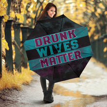 Load image into Gallery viewer, Drunk Wives Matter/Umbrella/Wine/Beer