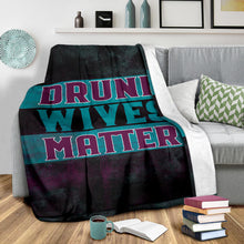 Load image into Gallery viewer, Drunk Wives Matter/Square Blanket/Wine Lovers