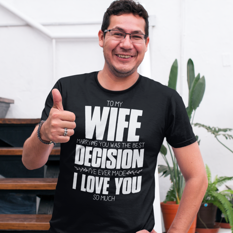 To My Wife, Marrying You - Tees