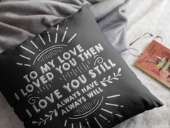 To My Love 2 - Pillow Case