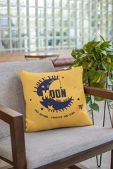 I Love You To The Moon And Back Forever - Pillow Case