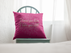 To My Love 1 - Pillow Case