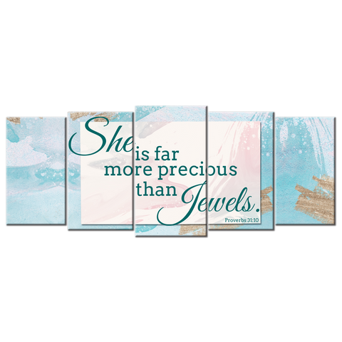 She Is Far More Precious Than Jewels. (5 Panel Canvas Wall Art 72x32)