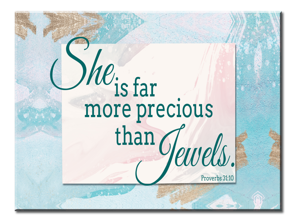 She Is Far More Precious Than Jewels. (Single Panel Canvas Wall Art 40x30)