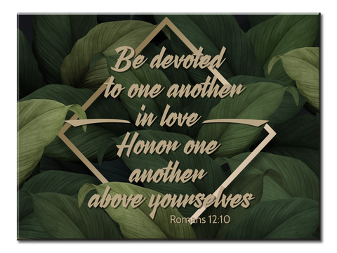 Be Devoted to One Another (Single Panel Canvas Wall Art 40x30)