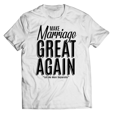 Make Marriage great Again (Couple T-Shirt)