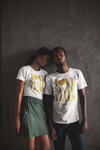 Love Never Fails - Couples T-Shirt