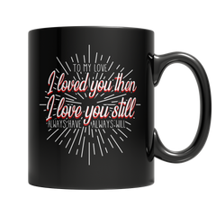 To My Love 1 - Coffee Mug