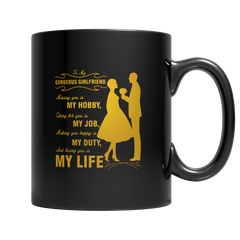 To My Girlfriend - Coffee Mug