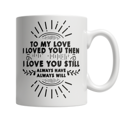 To My Love 2 - Mug