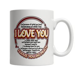 I Love You So Much - Coffee Mug