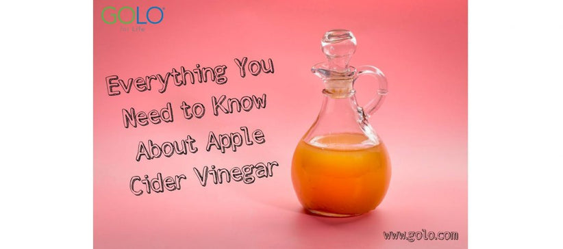Everything You Need to Know About Apple Cider Vinegar
