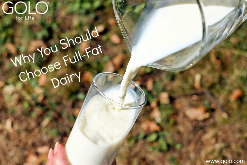 Why You Should Choose Full-Fat Dairy