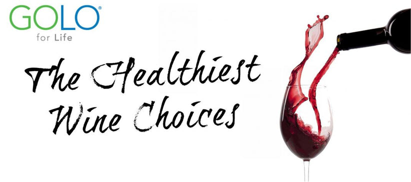 The Healthiest Wine Choices