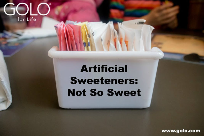 Artificial Sweeteners: Not So Sweet