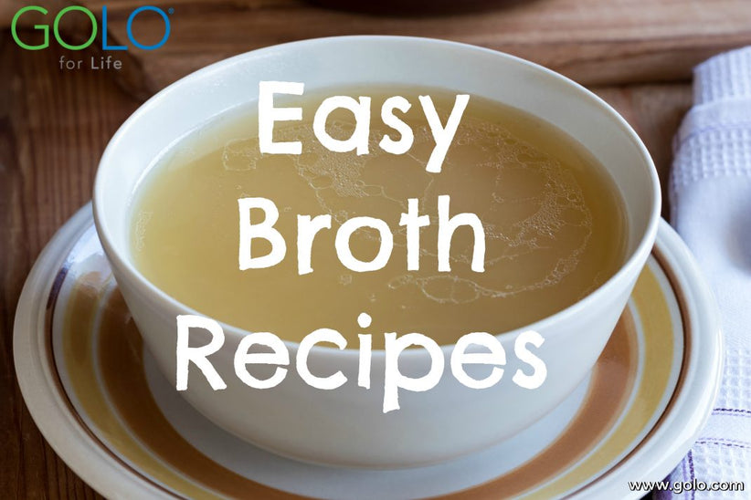Easy Broth Recipes