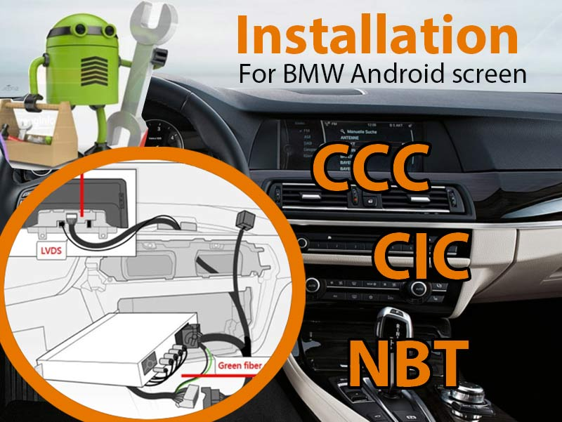 BMW CCC CIC NBT Android Screen Installation Manual
