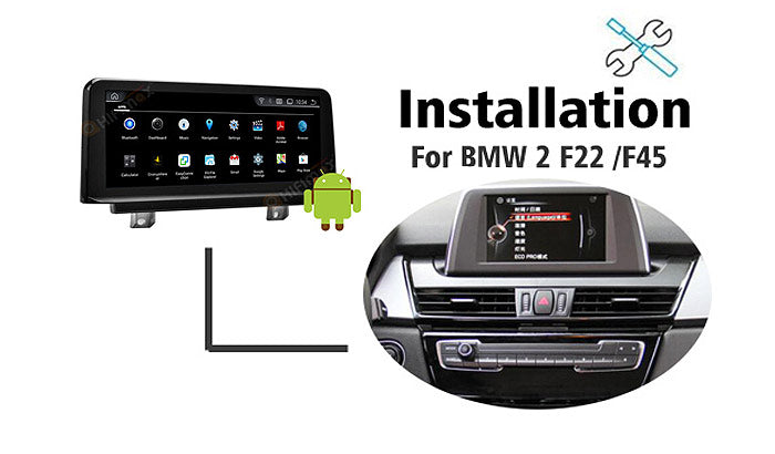 Installation manual for BMW F22 F45 Navigation GPS Android screen replacement