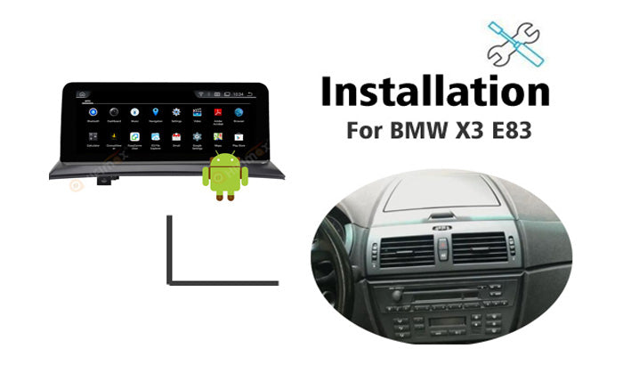 Installation manual for BMW X3 E83 Navigation GPS Android Screen replacement