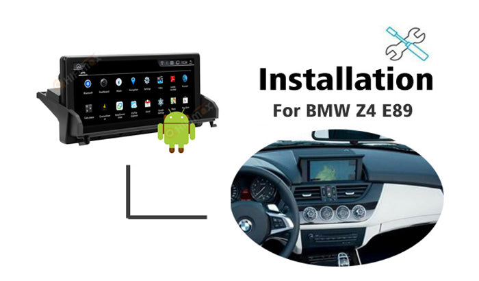 Android BMW Z4 E89 Navigation GPS Head unit Installation manual