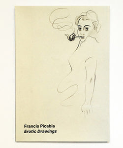 Francis Picabia (Paris, France) Erotic Drawings