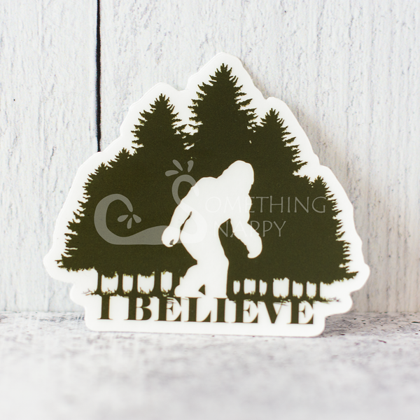 """I Believe"" Big Foot die-cut stickers"