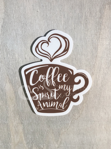 """Coffee is my spirit animal"" die-cut stickers"