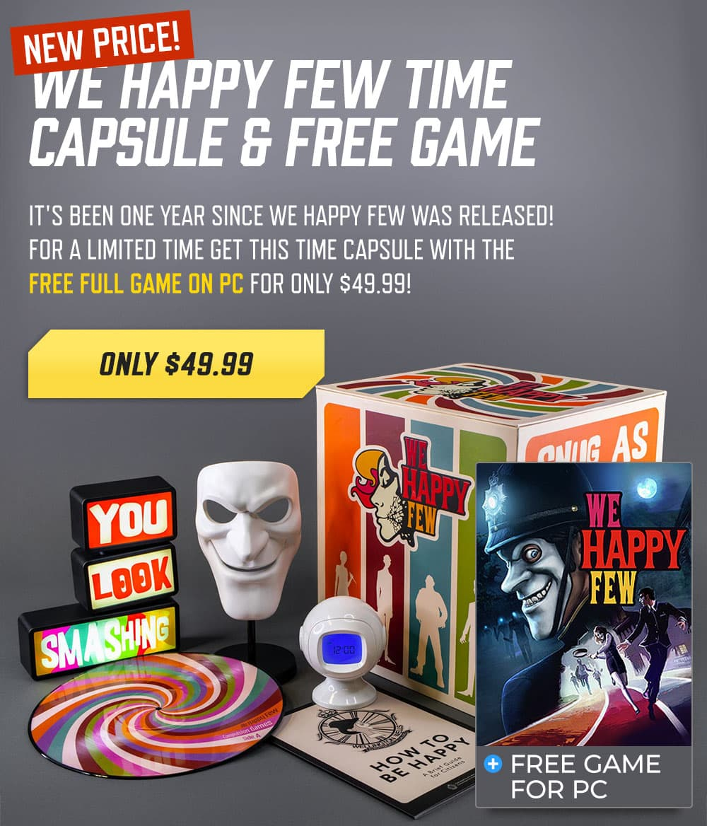 We Happy Few Time Capsule
