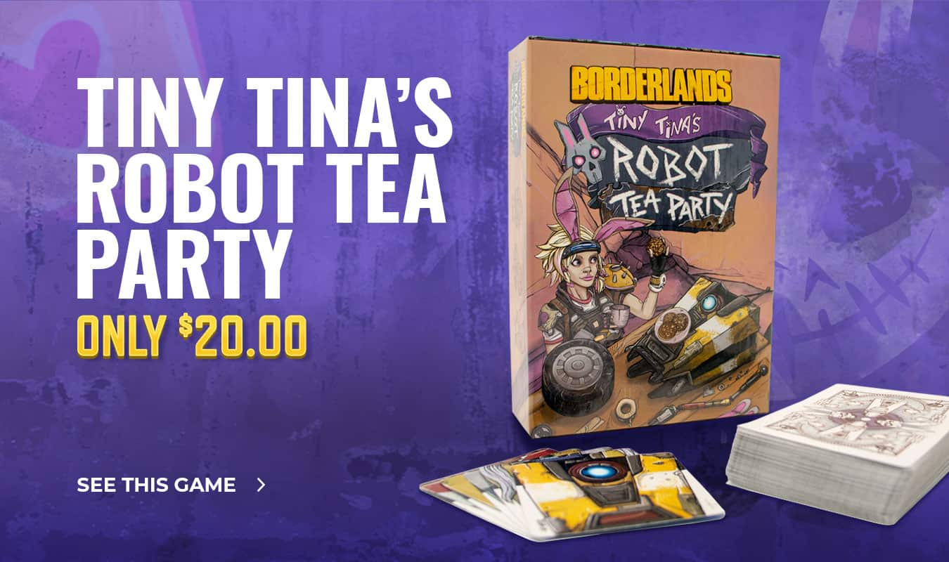 Tiny Tina's Robot Tea Party