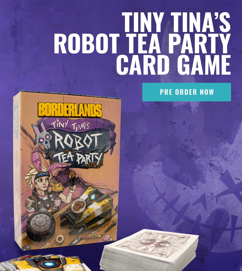 Tiny Tina's Robot Tea Party Card Game