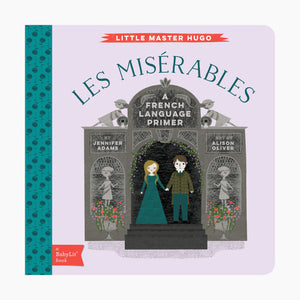 Les Miserables: A BabyLit French Language Primer