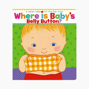 Where Is Baby's Belly Button? Board Book