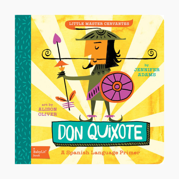 Don Quixote: A BabyLit Spanish Language Primer
