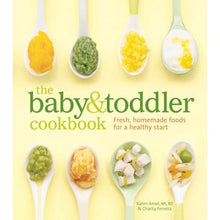 Load image into Gallery viewer, The Baby and Toddler Cookbook