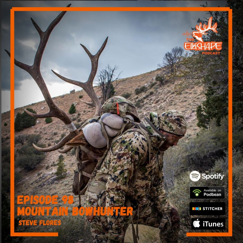 Mountain Bowhunter Steve Flores, Heading West to Hunt Elk, Finding Faith in the Mountains & Social Media Pitfalls