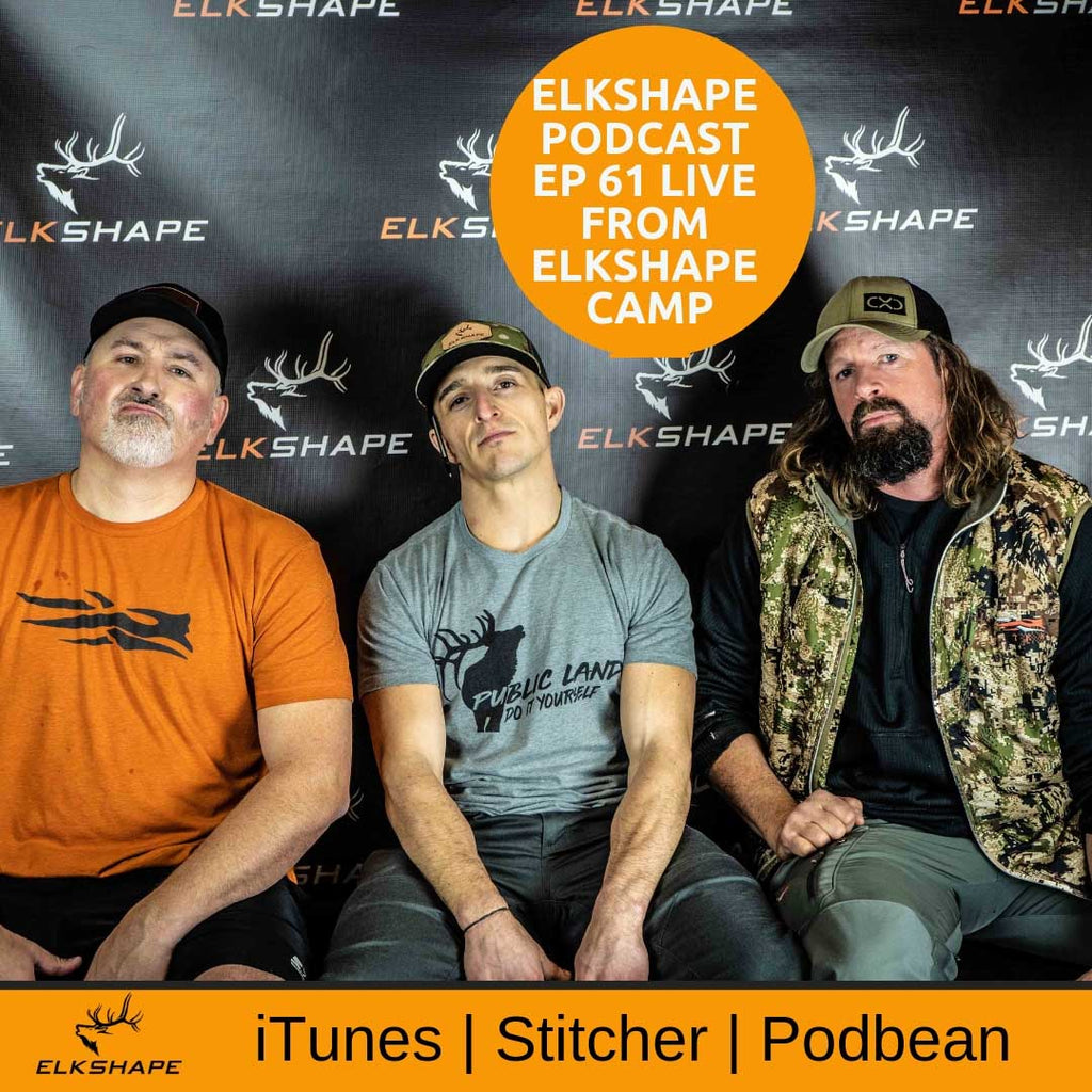ElkShape Podcast EP 61 - LIVE from ElkShape Camp