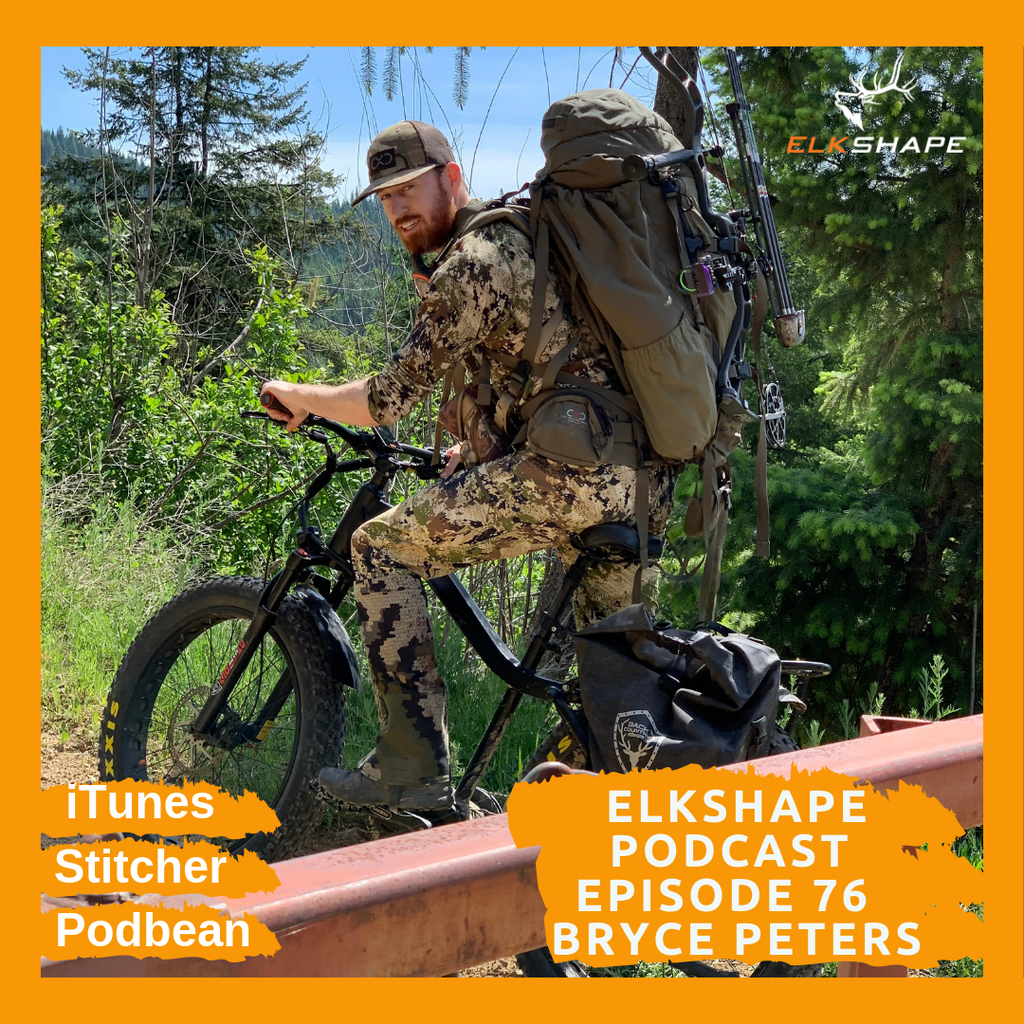 ElkShape Podcast EP 76 - IG Bear Hunt Winner Bryce Peters