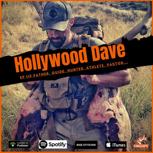 Hollywood DAVE & Learning from a VETERAN Elk Hunting Guide