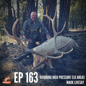 Avoiding High Pressure Elk Areas with Mark Livesay