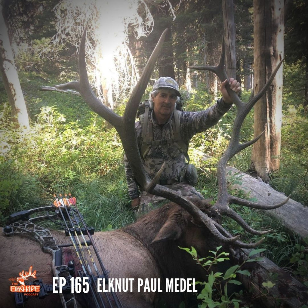 The ELKNUT is Back & Getting Rowdy - Paul Medel and 40+ Years of Elk Hunting