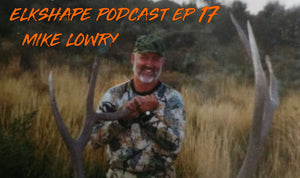 ElkShape Podcast EP 17 - Mike Lowry