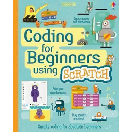 Coding for Beginners: Using Scratch (Spiral bound)