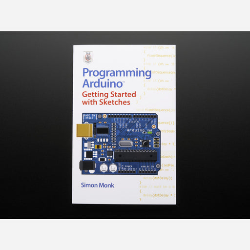Programming Arduino By Simon Monk [Second Edition]