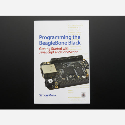 Programming the Beagle Bone Black by Simon Monk
