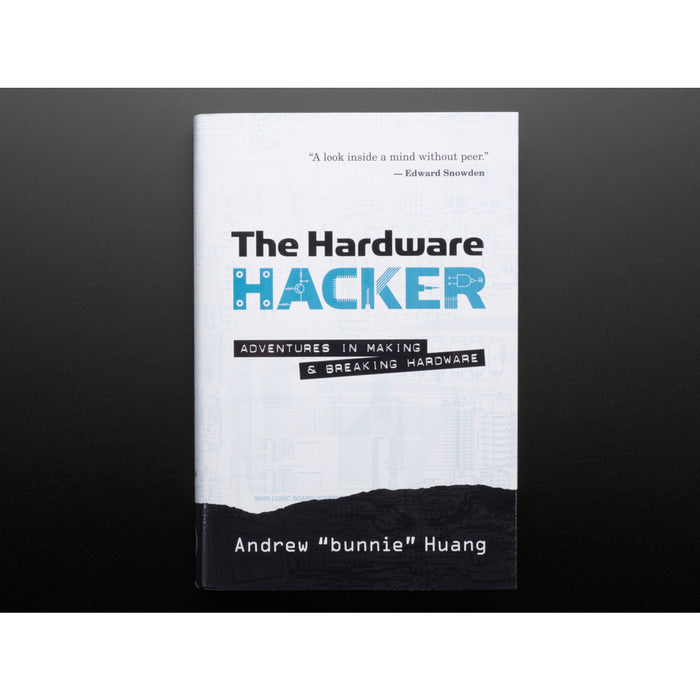 The Hardware Hacker: Adventures in Making and Breaking Hardware [by Bunnie Huang]