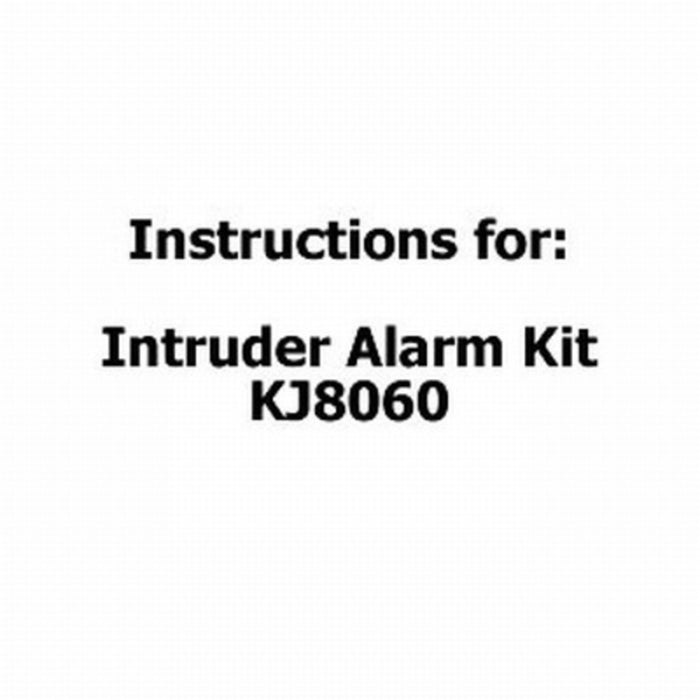 Instructions for INTRUDER ALARM Kit KJ8060