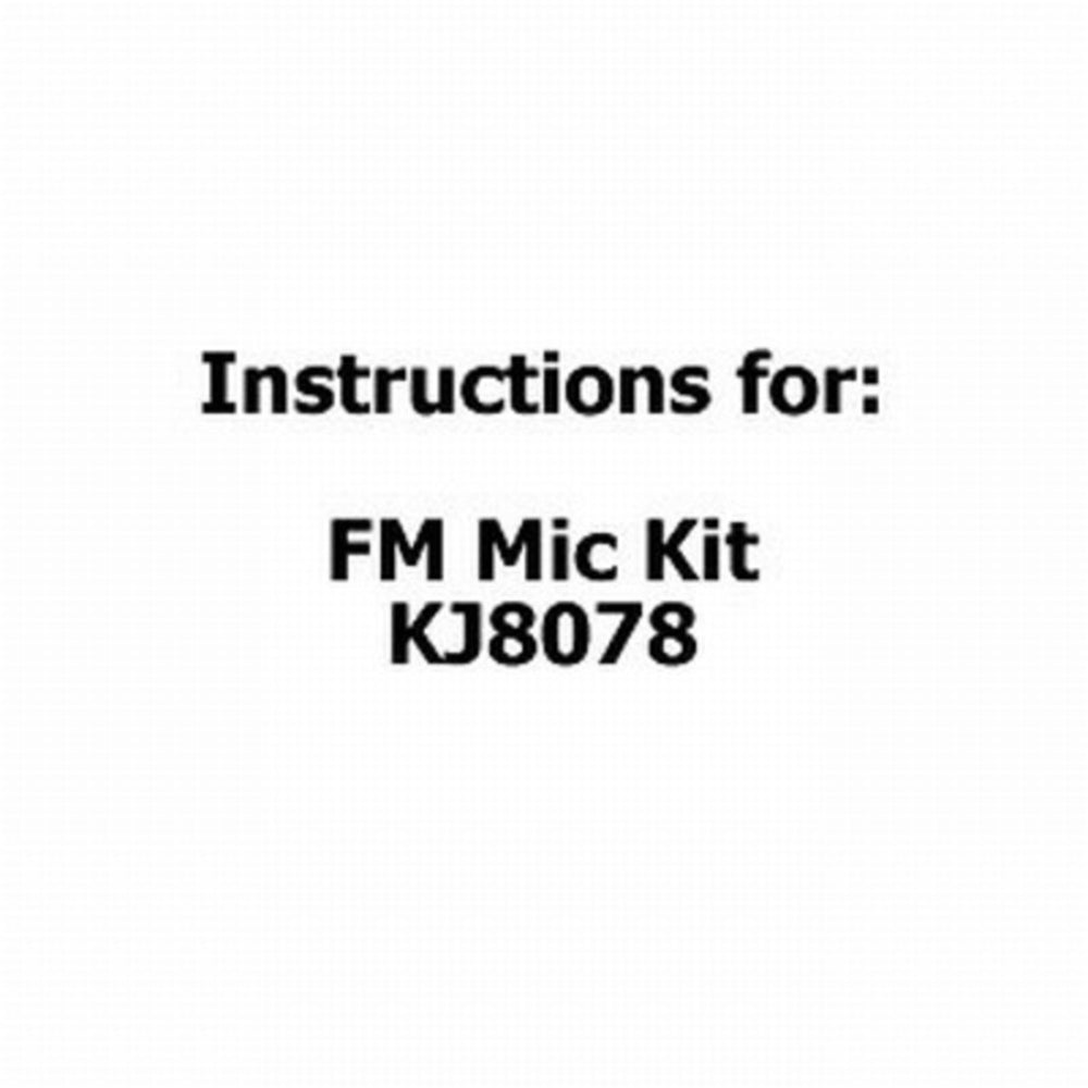 Instructions for FM Mic Kit KJ8078