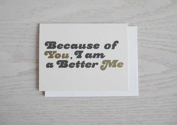 Because of You Friendship Card